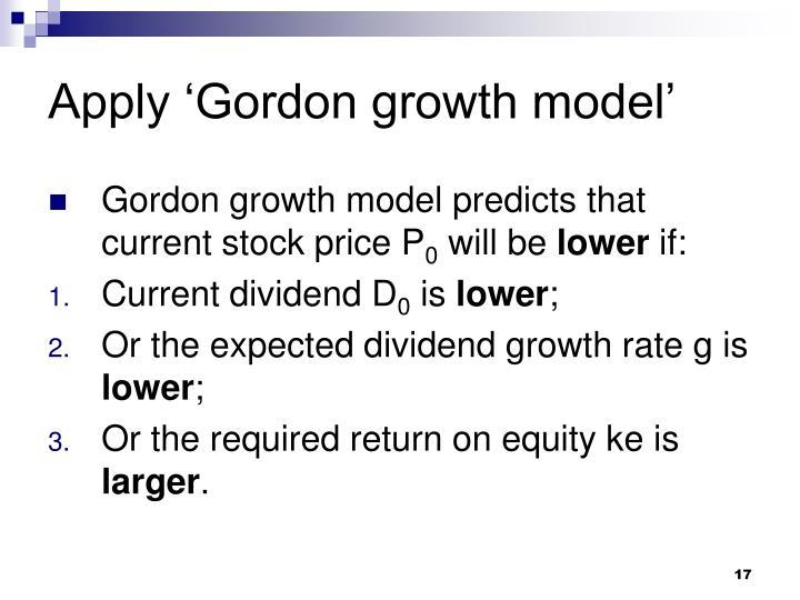 Apply 'Gordon growth model'