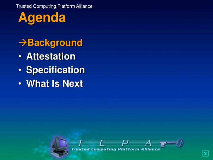 Trusted Computing Platform Alliance
