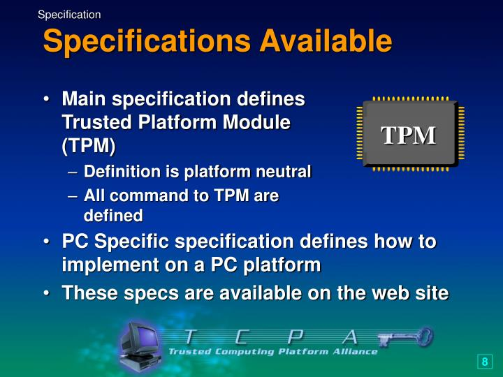 Main specification defines Trusted Platform Module (TPM)