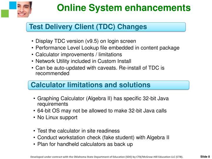 Online System enhancements