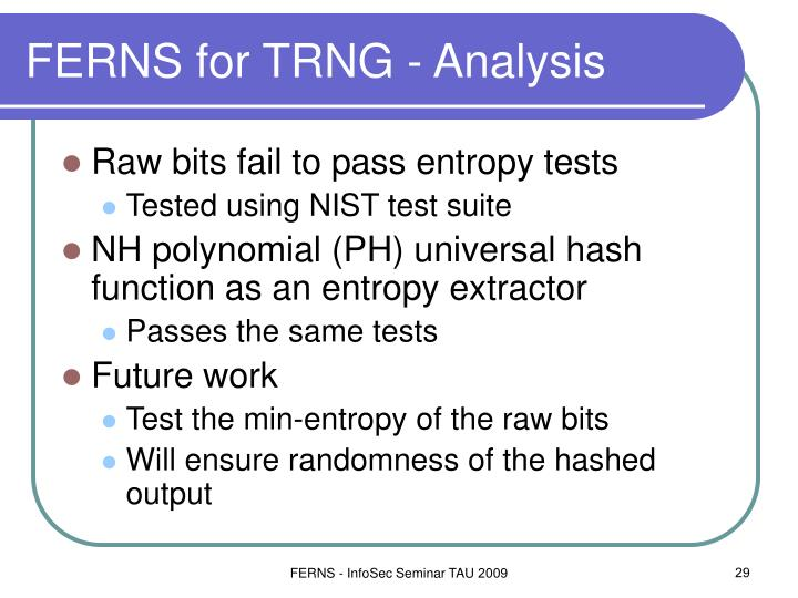 FERNS for TRNG - Analysis