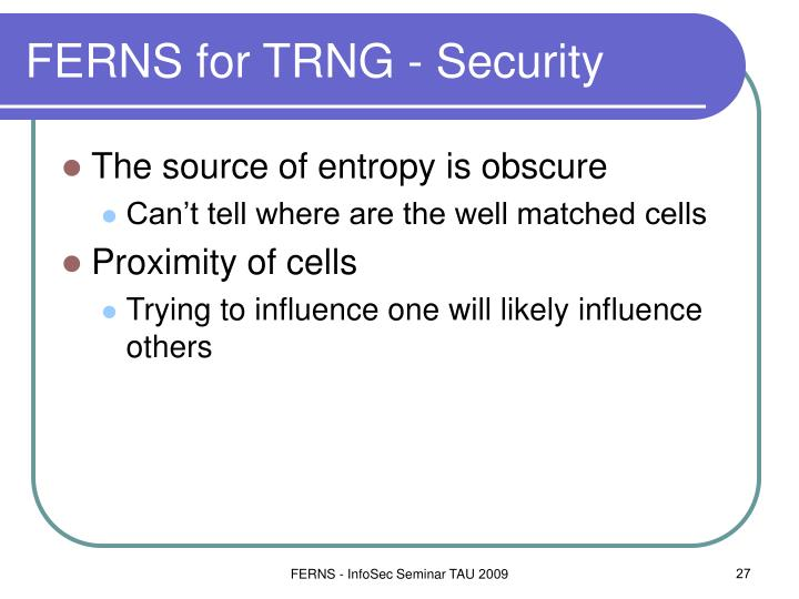 FERNS for TRNG - Security
