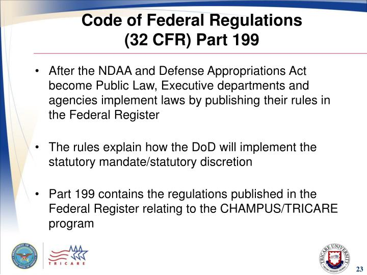Code of Federal Regulations                   (32 CFR) Part 199