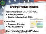 briefing product initiative