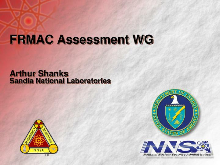 FRMAC Assessment WG