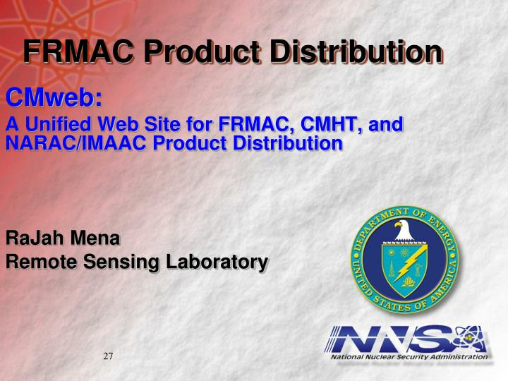 FRMAC Product Distribution