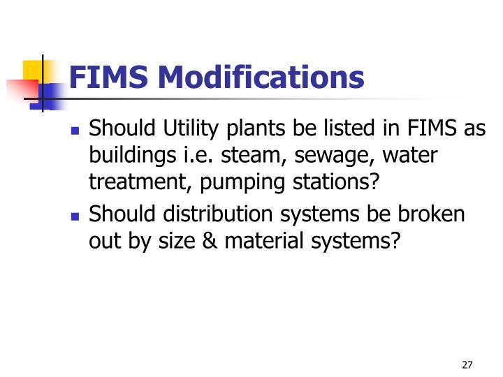 FIMS Modifications