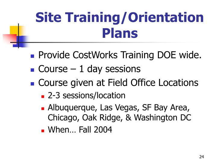 Site Training/Orientation Plans