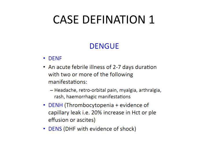 CASE DEFINATION 1