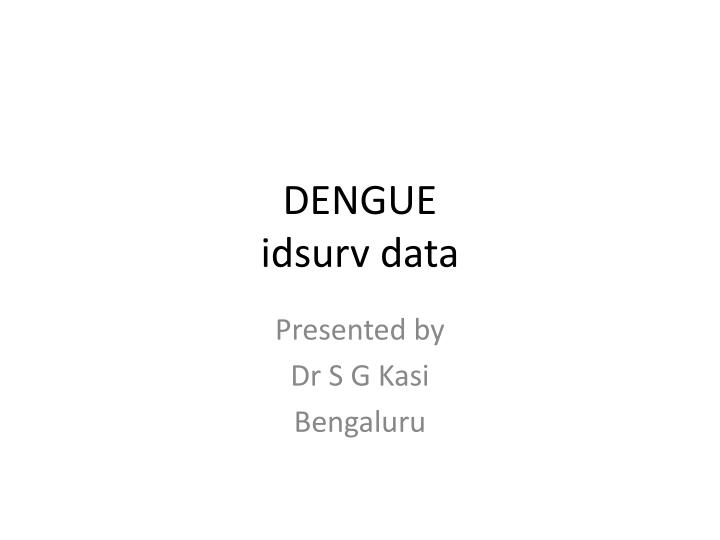 dengue idsurv data