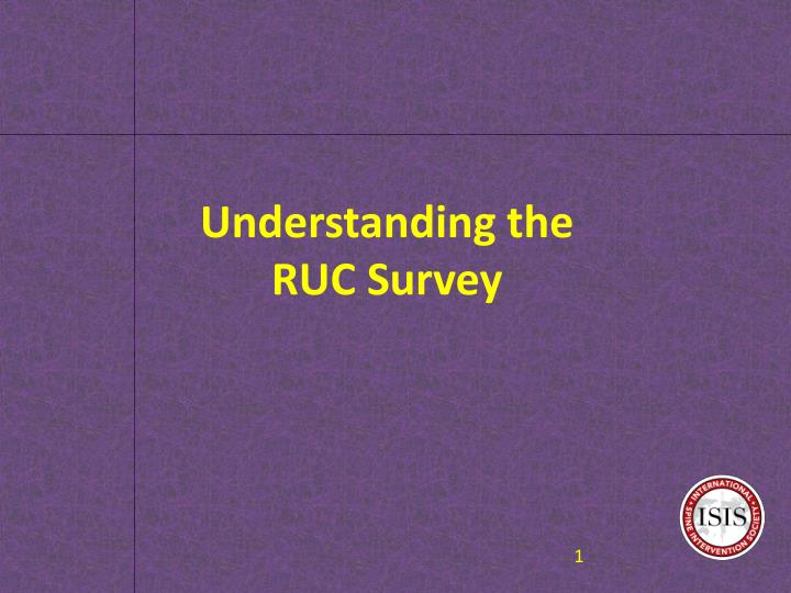 understanding the ruc survey