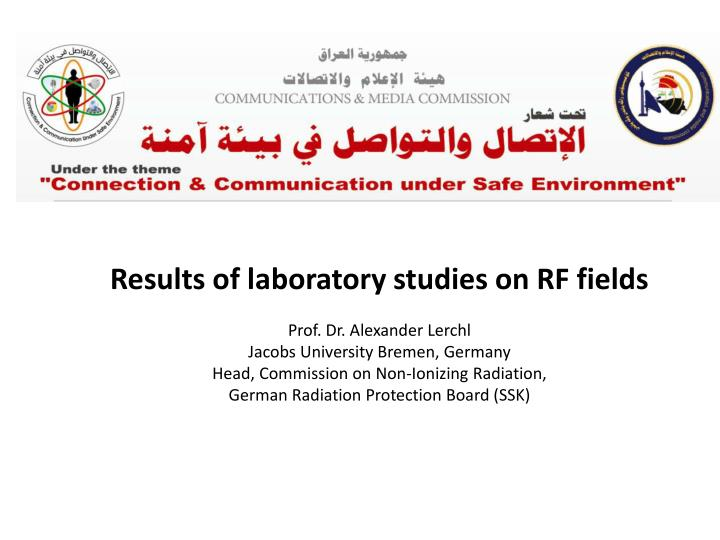 Results of laboratory studies on RF