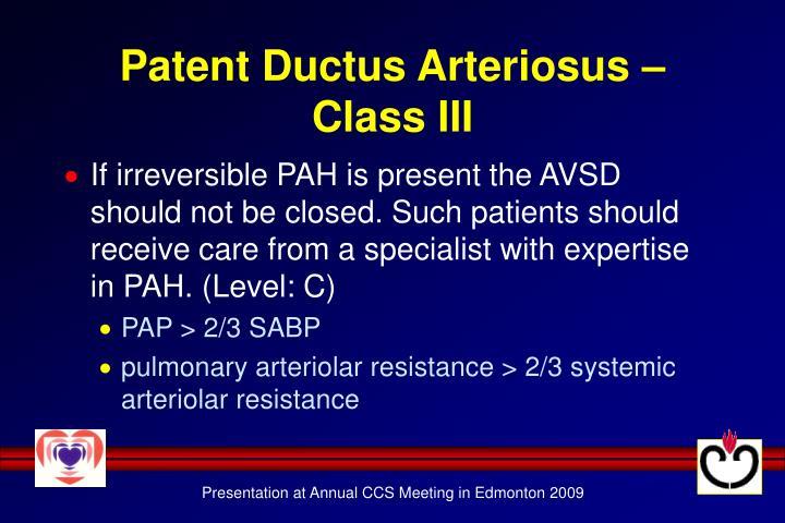 Patent Ductus Arteriosus – Class III