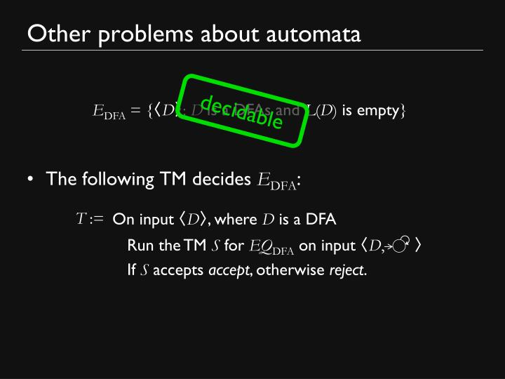 Other problems about automata
