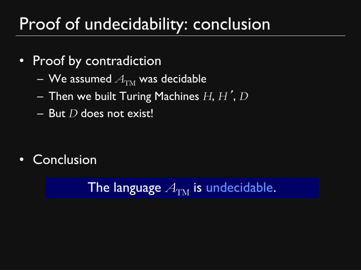 Proof of undecidability: conclusion
