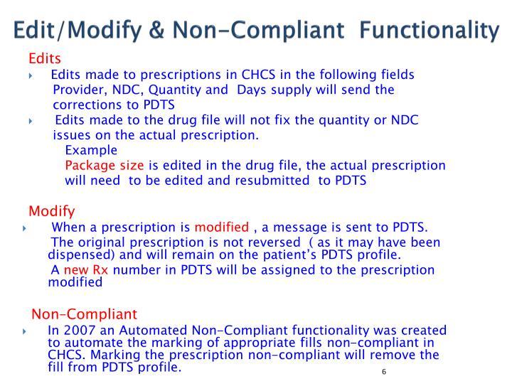 Edit/Modify & Non-Compliant  Functionality