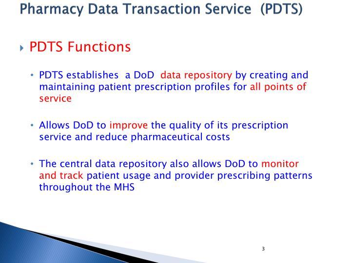 Pharmacy Data Transaction Service  (PDTS)