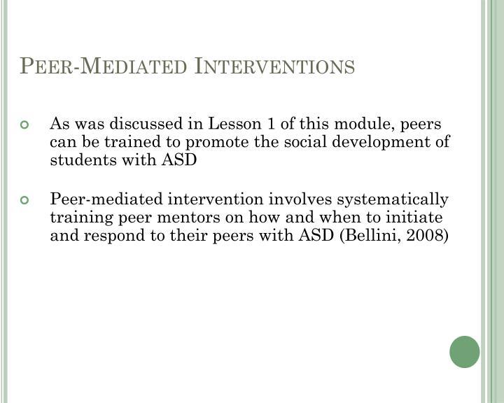 Peer-Mediated Interventions