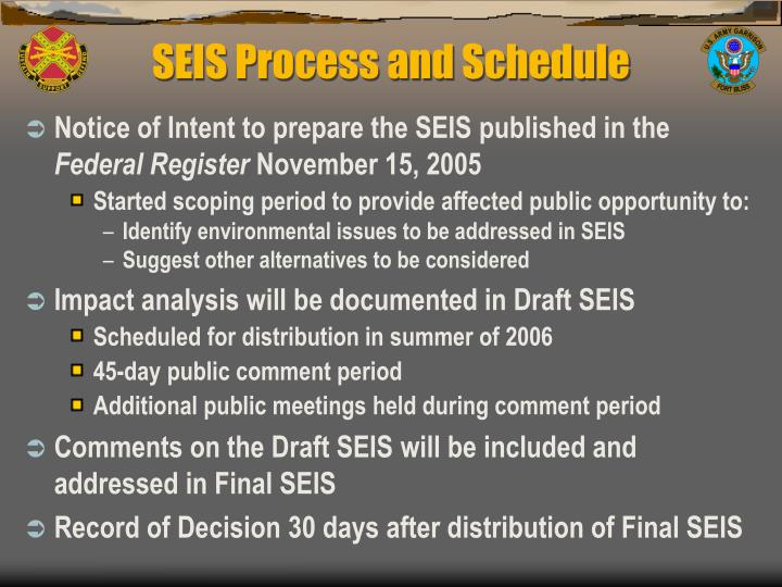 SEIS Process and Schedule