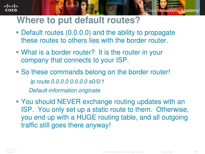 Where to put default routes?