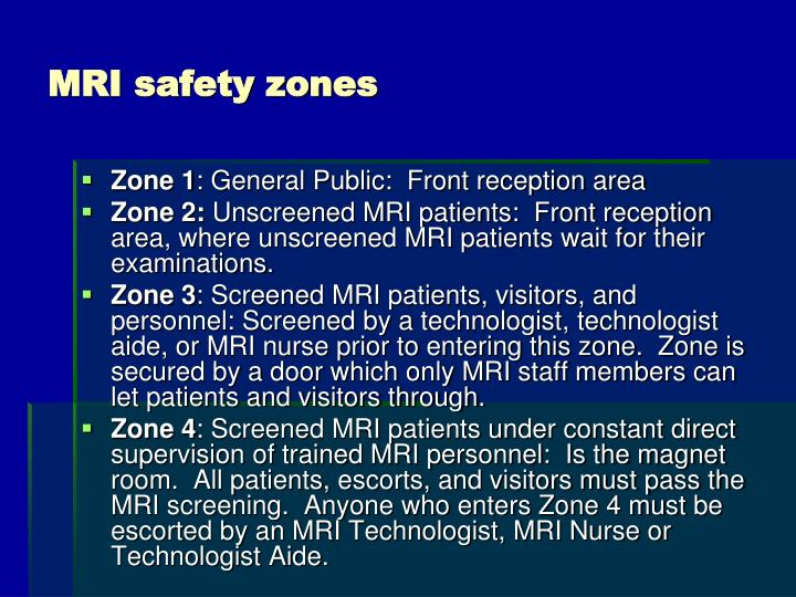 MRI safety zones