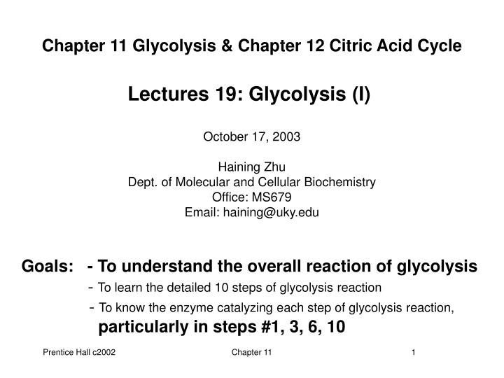 chapter 11 glycolysis chapter 12 citric acid cycle