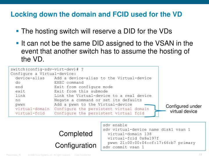 Locking down the domain and FCID used for the VD