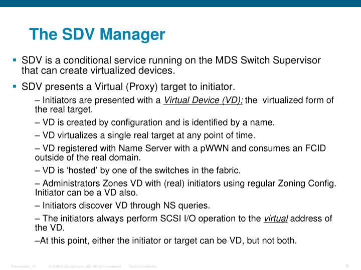 The SDV Manager