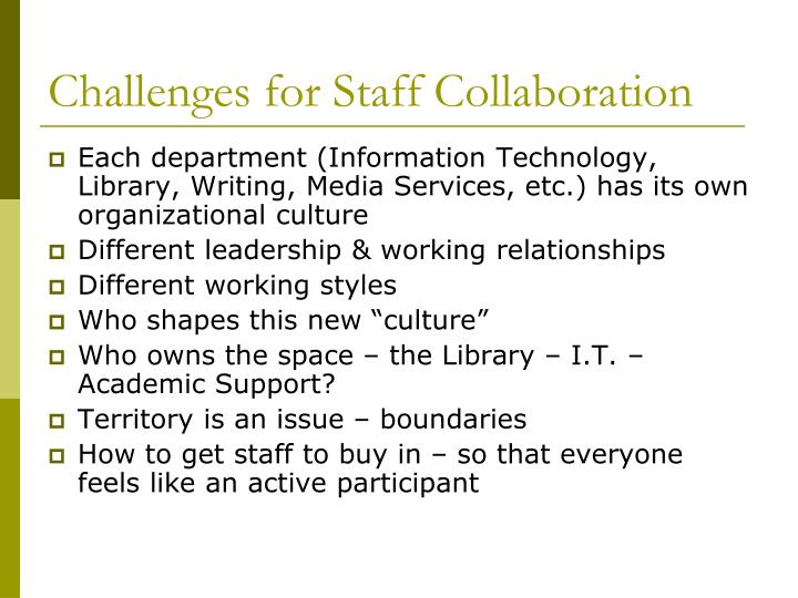 Challenges for Staff Collaboration