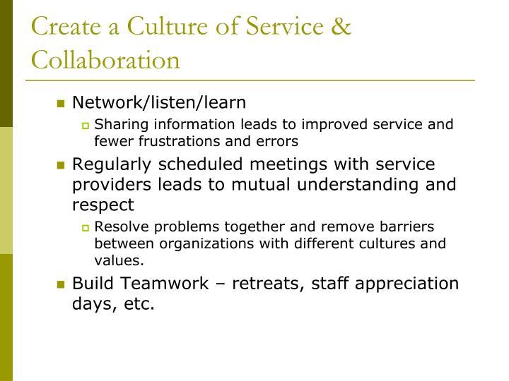 Create a Culture of Service & Collaboration