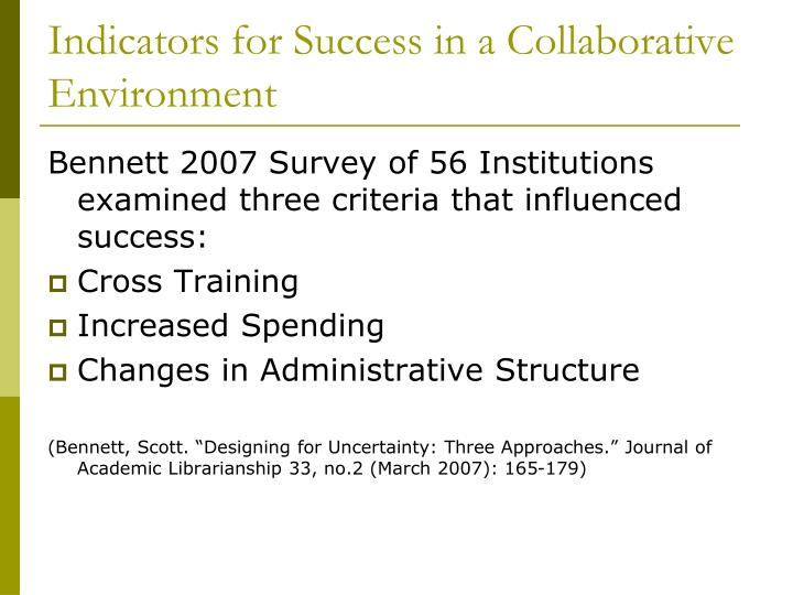 Indicators for Success in a Collaborative Environment