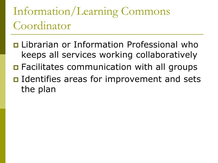 Information/Learning Commons Coordinator