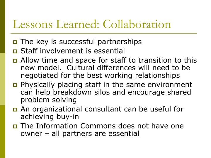 Lessons Learned: Collaboration