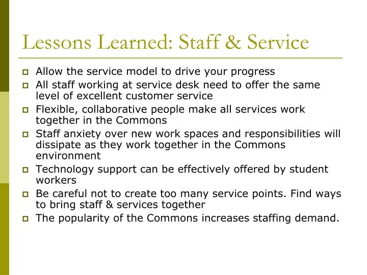 Lessons Learned: Staff & Service