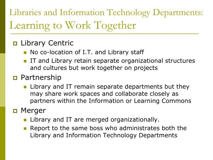 Libraries and Information Technology Departments: