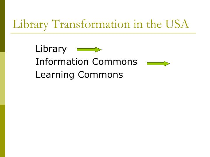 Library Transformation in the USA