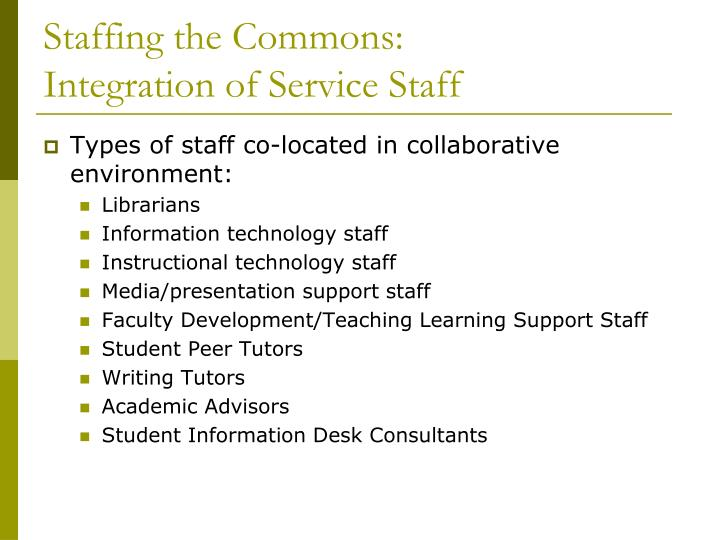 Staffing the Commons: