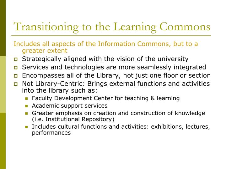Transitioning to the Learning Commons