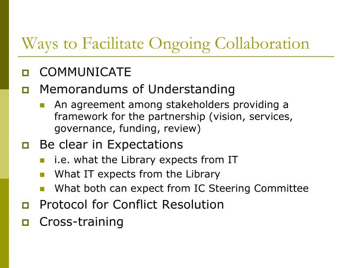 Ways to Facilitate Ongoing Collaboration