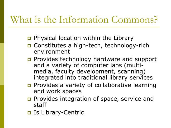 What is the Information Commons?