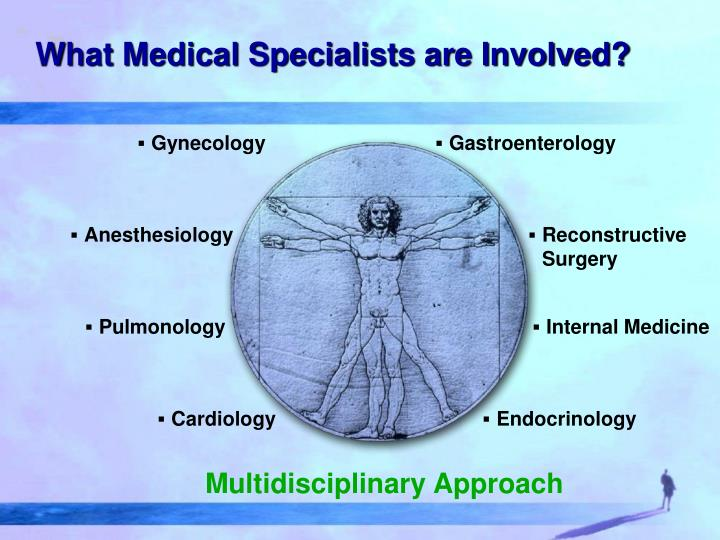 What Medical Specialists are Involved?
