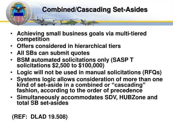 Combined/Cascading Set-Asides