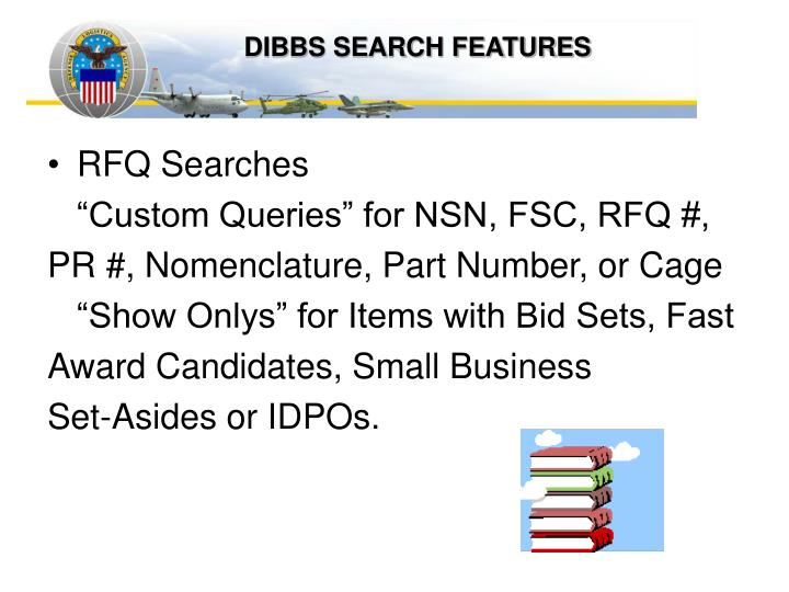 DIBBS SEARCH FEATURES