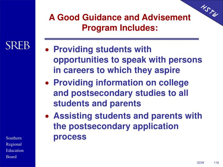 A Good Guidance and Advisement Program Includes: