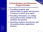 a good guidance and advisement program includes1