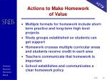 actions to make homework of value
