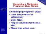 completing a challenging program of study matters