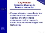 key practice engaging students in relevant instruction
