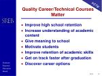 quality career technical courses matter