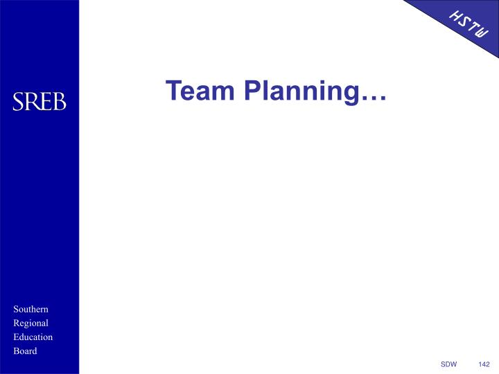 Team Planning…